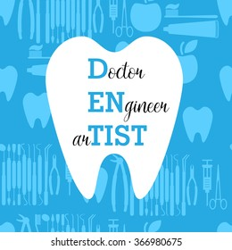 Dentist is Doctor, Engineer and Artist. Happy Dentist Day. Seamless medical pattern with dental tools, tooth and apple