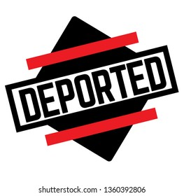 DEPORTED stamp on white