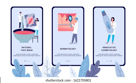 Dermatology and cosmetology clinic app screen set with cartoon dermatologist people looking at epidermis, mixing face mask and holding equipment - flat vector illustration