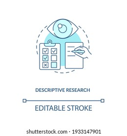 Descriptive research concept icon. Type of scientific method idea thin line illustration. Analyzing and presentation data. Vector isolated outline RGB color drawing. Editable stroke