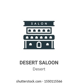 Desert saloon vector icon on white background. Flat vector desert saloon icon symbol sign from modern desert collection for mobile concept and web apps design.