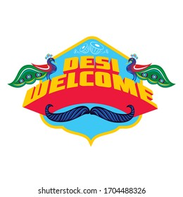 Desi is hindi word which means pure. desi welcome decorative typography.