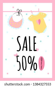 """Design card for the baby shop. Poster with text """"Sale 50% off"""". Funny childish accessories. Vector Illustration."""