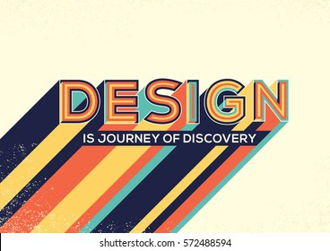 Design concept in modern typography. Design quote with Long shadow for website banner, magazine, wall graphics, typographic poster, flyer template and catalogue design.