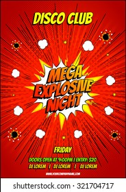 Design of the flyer of disco party in pop art style. Decorative background with bomb explosive.
