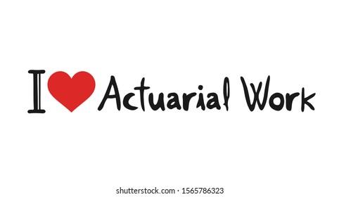 design of I love Actuarial Work symbol