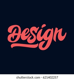 Design. Premium handmade vector lettering and calligraphy phrase for invitation, greeting card, t-shirt, prints, social media, blogs and posters .Vector illustration.