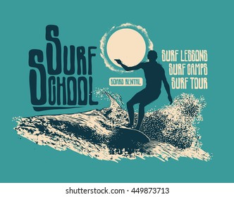 Design Surf School For T-shirt Print With Surfer And Hand-Written Fonts. Vector Illustration.
