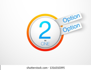 "Design Vector Illustration Sign Numbers ""two in one"". Flat Button with Figures 2 in 1 icon and Tapes with Names of Options. Vector Color banner with logo two and one numeral in the Circle Flat Button."