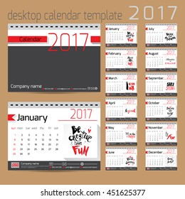 Desk calendar 2017. Vector design template with motivational quotes. Set of 12 months.