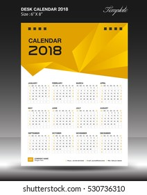 Desk calendar 2018 year Size 6x8 inch vertical, business flyer vecter, Yellow background