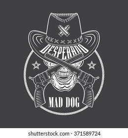 Desperado cowboy emblem with a hat, guns, rope and skull. Vector emblem for t shirt print.