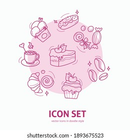 Dessert Icon element set in doodle style. Design for greeting cards, scrapbooking, textile, wrapping paper, cafe or restaurant menu, invitations.