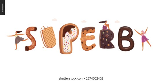 Dessert lettering - Superb - modern flat vector concept digital illustration of temptation font, sweet lettering and girls. Caramel, toffee, biscuit, waffle, cookie, cream and chocolate letters