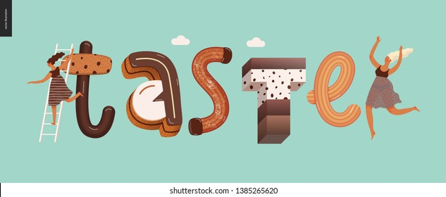 Dessert lettering - Taste - modern flat vector concept digital illustration of temptation font, sweet lettering and girls. Caramel, toffee, biscuit, waffle, cookie, cream and chocolate letters