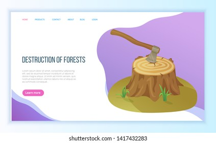 Destruction of forest, felled tree or stump, ax in log, environmental problem, deforestation. Hew down of woods hatchet and disaster, axe vector. Website or landing page flat style for Earth day