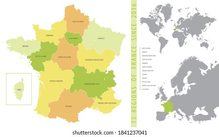 Detailed color vector map of 13 regions of France from 2016 with location on maps of the world and Europe
