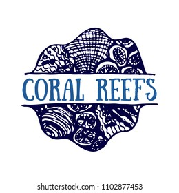 Detailed hand drawn logo. World oceans day, Deep blue ocean. Suitable for print and web. Inscription - Coral reefs