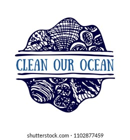 Detailed hand drawn logo. World oceans day, Deep blue ocean. Suitable for print and web. Inscription - Clean our ocean