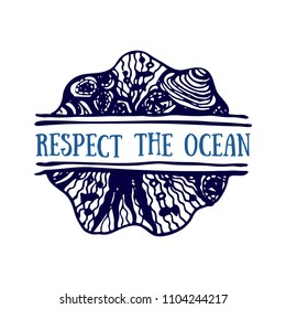 Detailed hand drawn logo. World oceans day, Deep blue ocean. Suitable for print and web. Inscription - Respect the ocean