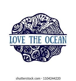 Detailed hand drawn logo. World oceans day, Summertime, Deep blue ocean. Concept for travel agencies, souvenir shops, diving centers, accessories shops. Inscription - Love the ocean