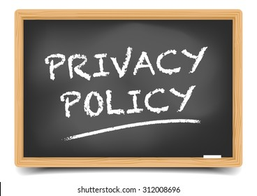 detailed illustration of a blackboard with Privacy Policy text, eps10 vector, gradient mesh included