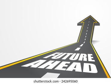 detailed illustration of a highway road going up as an arrow with future ahead text, eps10 vector