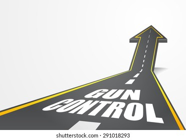 detailed illustration of a highway road going up as an arrow with Gun Control text, eps10 vector