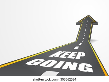 detailed illustration of a highway road going up as an arrow with Keep Going text