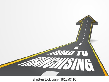 detailed illustration of a highway road going up as an arrow with Franchising text, eps10 vector