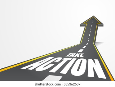 detailed illustration of a highway road going up as an arrow with Take Action text, eps10 vector