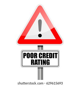 detailed illustration of a red attention Poor Credit Rating sign, eps10 vector