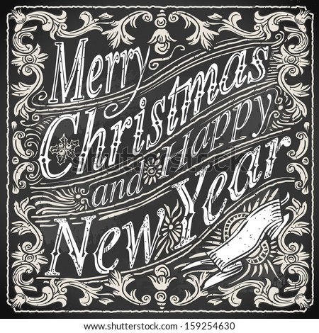 detailed illustration of a vintage merry christmas and happy new year text on a blackboard - Vintage Merry Christmas