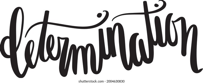 Determination Positive Thinking Quote Vector