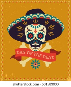 Dia de los muertos. Day of The Dead vector poster with festive skull in sombrero, bones, and ribbon with inscription on yellow textured background.