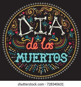 Dia de los Muertos Day of the Dead Holiday card or poster with bright and colorful elements and lettering
