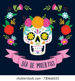 """Dia de los Muertos"" (day of the dead) card with spanish text. Mexican sugar skull with floral decoration. Vector illustration."