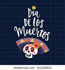 Dia de Los Muertos greeting card, invitation. Mexican Day of the Dead. Ornamental skull with sombrero hat and lettering text. Hand drawn vector illustration, checkered plaid pattern background.