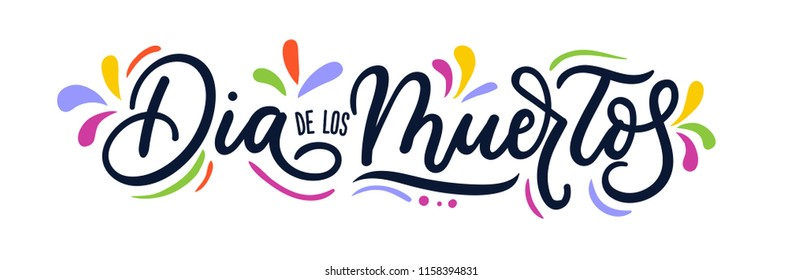 Dia de los Muertos lettering inscription for Day of the Dead with flourish elements isolated on white background. Vector illustration.