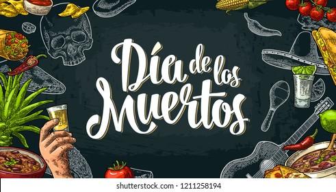 Dia de los Muertos lettering and mexican traditional food. Tequilla, Guacamole, Quesadilla, Enchilada, Burrito, Tacos, Nachos, Chili con carne and ingredient. Vector color vintage engraving on dark