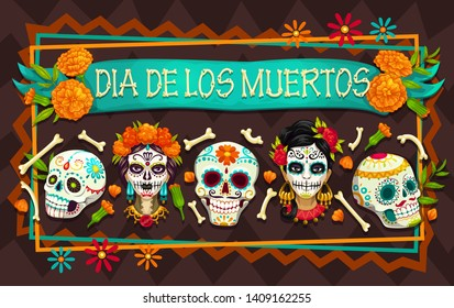 Dia de los Muertos Mexican holiday sugar skulls and Day of the Dead festival Catrina heads. Mexico Halloween party skeletons in frame of bones and marigold flowers. Greeting card vector design