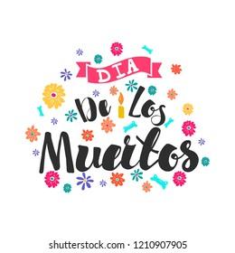 """""""Dia De Los Muertos"""" vector holiday lettering."""