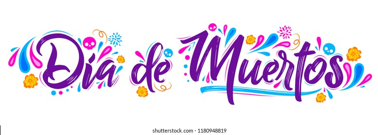 Dia de Muertos, day of Dead spanish text lettering vector illustration