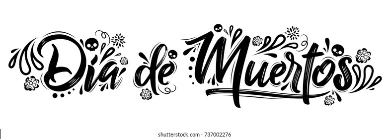 Dia de Muertos, day of the Dead spanish text lettering vector illustration