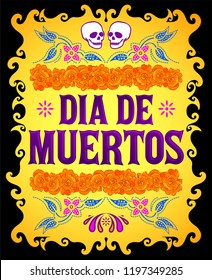 Dia de Muertos, Day of the death spanish text and flower decoration elements