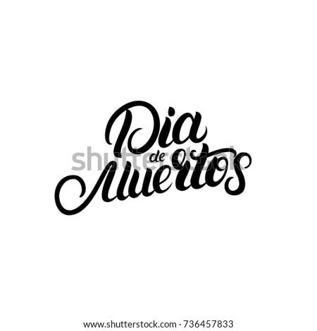 Dia Quote Stunning Dia De Muertos Hand Written Lettering Stock Vector Royalty Free
