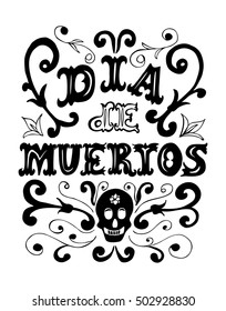 Dia de Muertos poster. Day of the dead vintage vertical poster.Vector illustration for your graphic design.
