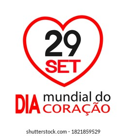 Dia Mundial do Coração is World heart day in portuguese. Vector illustration.
