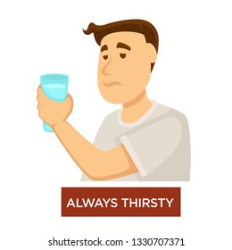 Diabetes symptom dehydration always thirsty isolated male character with cup vector man holding glass medicine and healthcare disease or illness prevention and treatment drinking and thirst diagnosis
