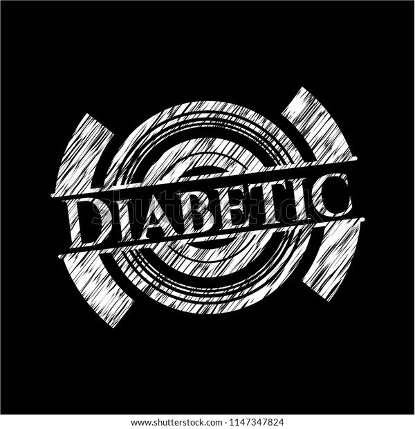 Diabetic with chalkboard texture